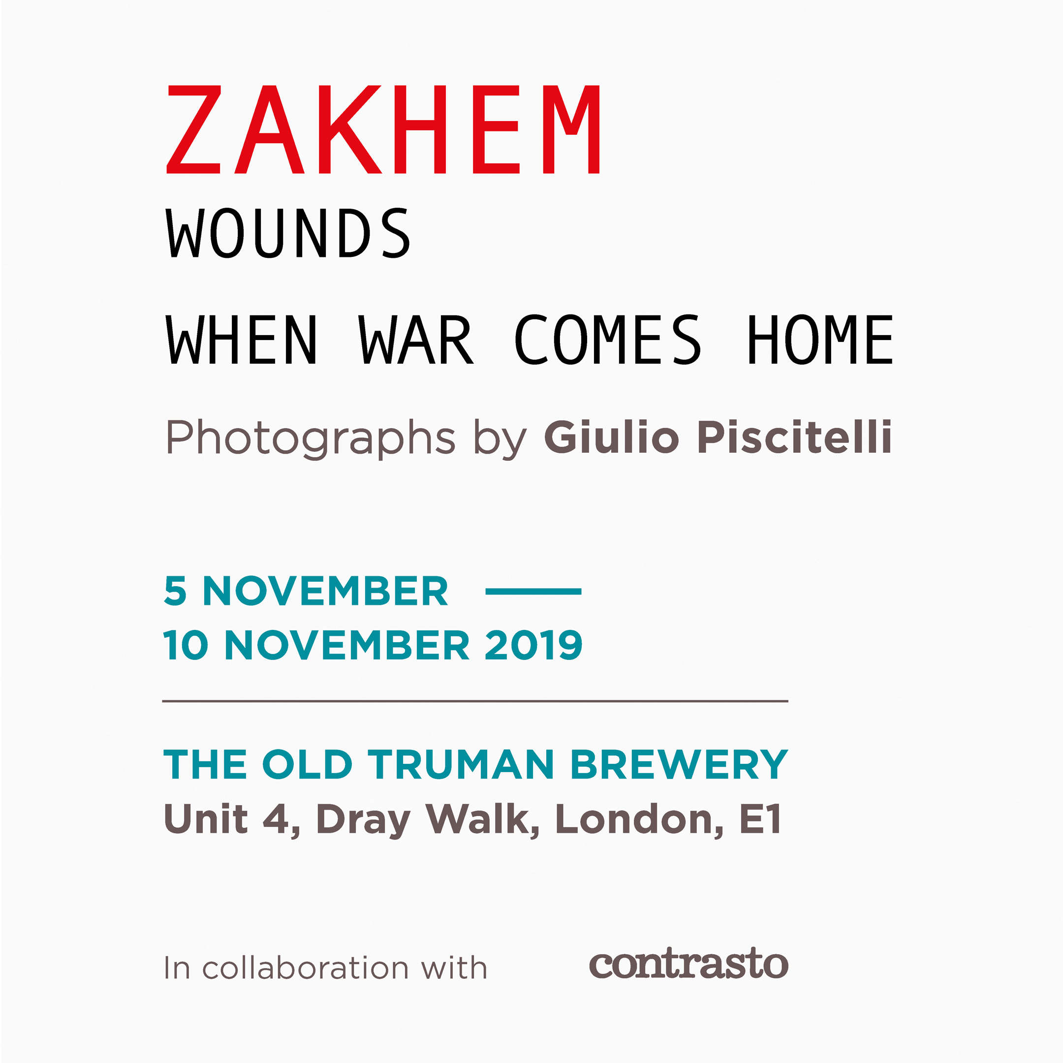 ZAKHEM | WOUNDS: WHERE HOME COMES HOME. A Photographic Exhibition By Giulio Piscitelli
